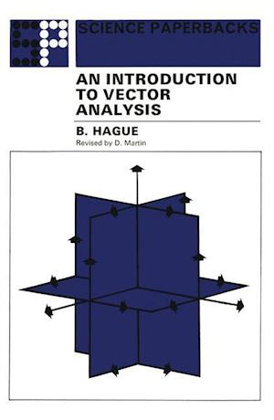 An Introduction to Vector Analysis: For Physicists and Engineers