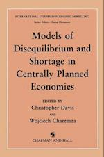 Models of Disequilibrium and Shortage in Centrally Planned Economies af W. Charemza, C. M. Davis