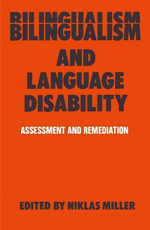 Bilingualism and Language Disability: Assessment & Remediation