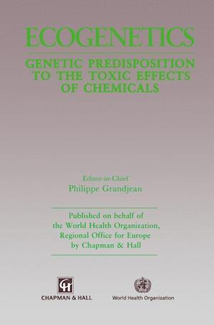 Ecogenetics : Genetic predisposition to toxic effects of chemicals