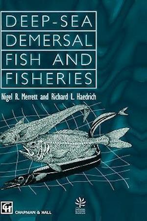 Deep-Sea Demersal Fish and Fisheries