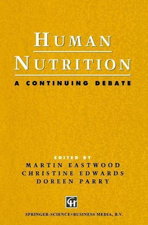 Human Nutrition: A Continuing Debate