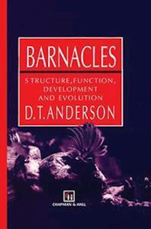Barnacles : Structure, function, development and evolution
