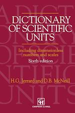 Dictionary of Scientific Units: Including Dimensionless Numbers and Scales