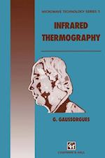 Infrared Thermography (Microwave technology series, nr. 5)
