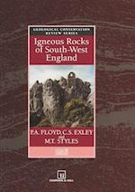 Igneous Rocks of South-west England (Geological Conservation Review, nr. 5)