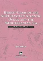 Hermit Crabs of the Northeastern Atlantic Ocean and Mediterranean Sea (Chapman & Hall Identification Guides S)