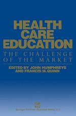 Health Care Education: The Challenge of the Market