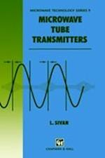 Microwave Tube Transmitters (Microwave and Rf Techniques and Applications, nr. 9)