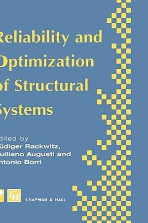 Reliability and Optimization of Structural Systems : Proceedings of the sixth IFIP WG7.5 working conference on reliability and optimization of structu