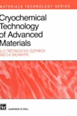 Cryochemical Technology of Advanced Materials