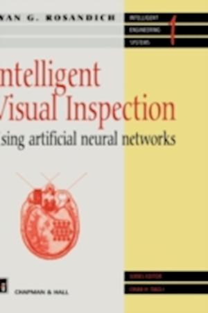 Intelligent Visual Inspection : Using artificial neural networks
