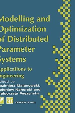 Modelling and Optimization of Distributed Parameter Systems Applications to engineering : Selected Proceedings of the IFIP WG7.2 on Modelling and Opti