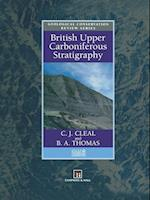 British Upper Carboniferous Stratigraphy (Geological Conservation Review, nr. 11)