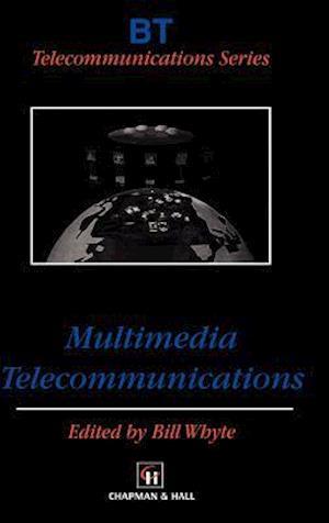 Multimedia Telecommunications