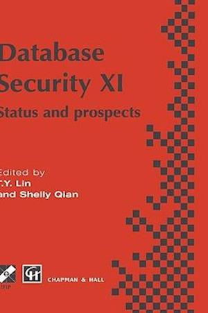 Database Security XI : Status and Prospects