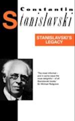 Stanislavski's Legacy af Constantin Stanislavski, Elizabeth Reynolds Hapgood, K S Stanislavskii