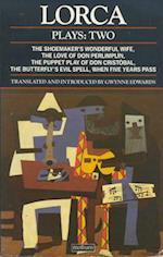 Lorca: Plays Two af Federico Garca Lorca, Federico García Lorca, Federico Garc a. Lorca