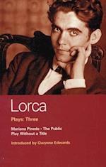 Lorca Plays: Three af Federico García Lorca