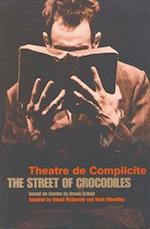 The Street of Crocodiles (Modern Plays)