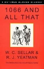 1066 and All That (A Methuen humour classic, nr. 9)