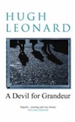 A Devil for Grandeur