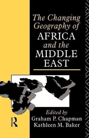 Changing Geography of Africa and the Middle East