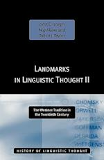 Landmarks in Linguistic Thought (History of Linguistic Thought)