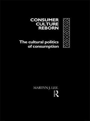 Consumer Culture Reborn