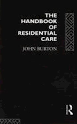The Handbook of Residential Care