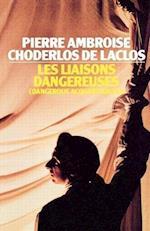 Les Liaisons Dangereuses af Choderlos De Laclos