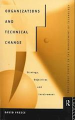 Organizations and Technical Change (Marketing for Managers)