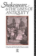 Shakespeare and the Uses of Antiquity: An Introductory Essay
