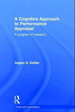 A Cognitive Approach to Performance Appraisal