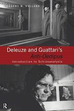 Deleuze and Guattari's Anti Oedipus: Introduction to Schizoanalysis