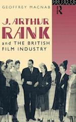 J. Arthur Rank and the British Film Industry (Cinema and Society Paperback)