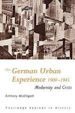 The German Urban Experience