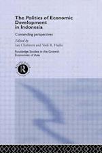 The Politics of Economic Development in Indonesia af Iain Chalmers, Ian Chalmers, Vedi R. Hadiz