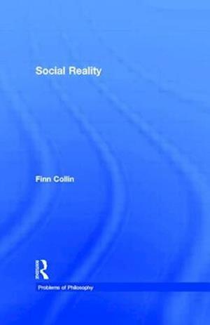 Bog, paperback Social Reality af Finn Collin