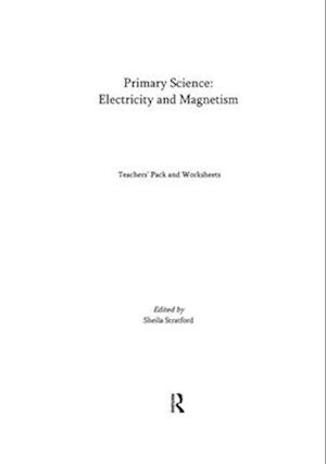 Primary Science: Electricity and Magnetism