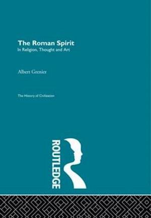 The Roman Spirit - In Religion, Thought and Art