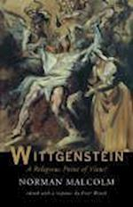 Wittgenstein: A Religious Point of View?