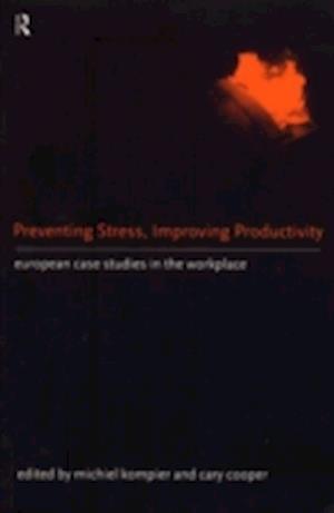 Preventing Stress, Improving Productivity