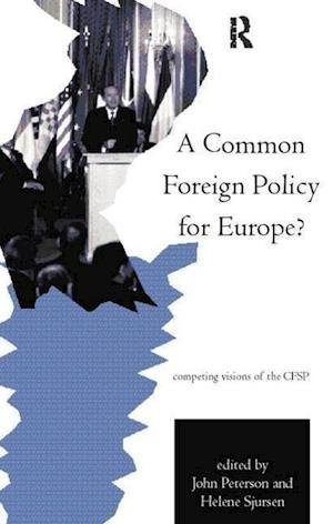 A Common Foreign Policy for Europe?