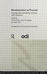 Development as Process: Concepts and Methods for Working with Complexity