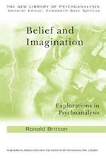 Belief and Imagination (The New Library of Psychoanalysis, nr. 31)