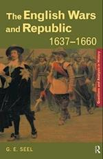The English Wars and Republic, 1637-1660