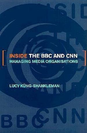 Inside the BBC and CNN