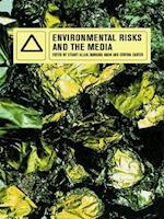 Environmental Risks and the Media