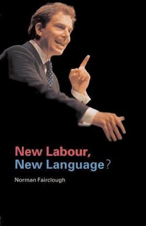 Bog paperback New Labour New Language? af Norman Fairclough